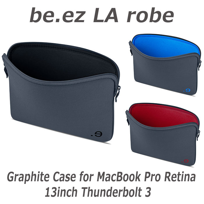 MacBookに相応しいクオリティスリーブケース be.ez LA robe Graphite Case for MacBook Pro Retina 13inch Thunderbolt 3